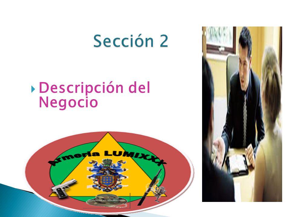 Sección 2 Descripción del Negocio