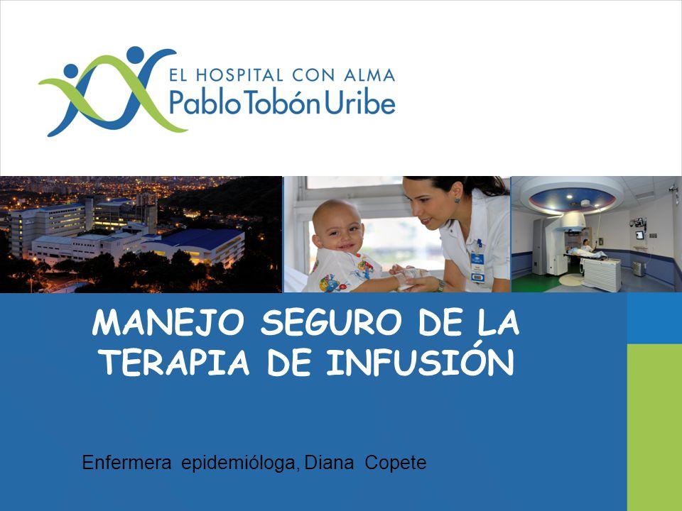 MANEJO SEGURO DE LA TERAPIA DE INFUSIÓN
