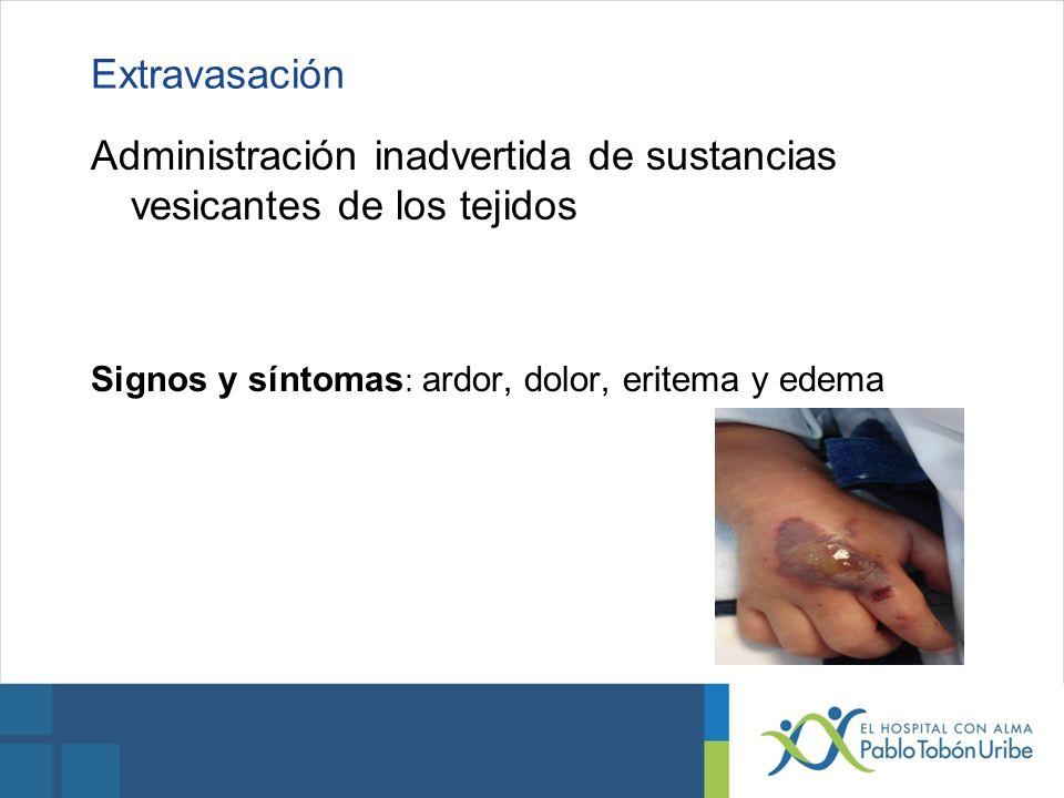 Administración inadvertida de sustancias vesicantes de los tejidos