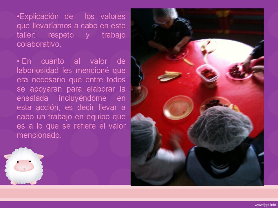 Explicación de los valores que llevaríamos a cabo en este taller: respeto y trabajo colaborativo.