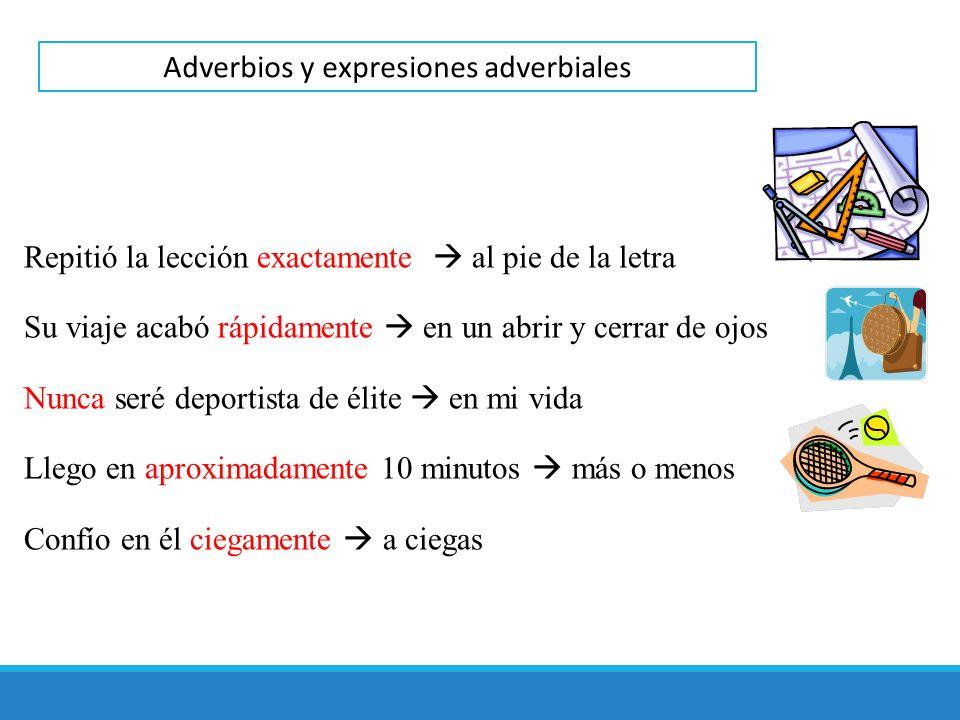 Adverbios y expresiones adverbiales