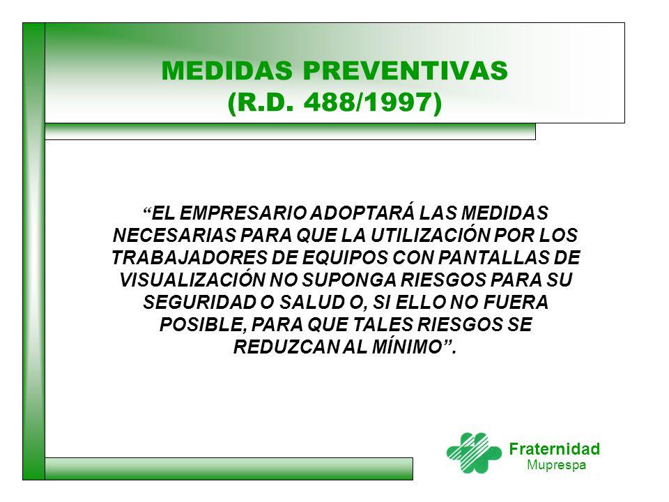 MEDIDAS PREVENTIVAS (R.D. 488/1997)
