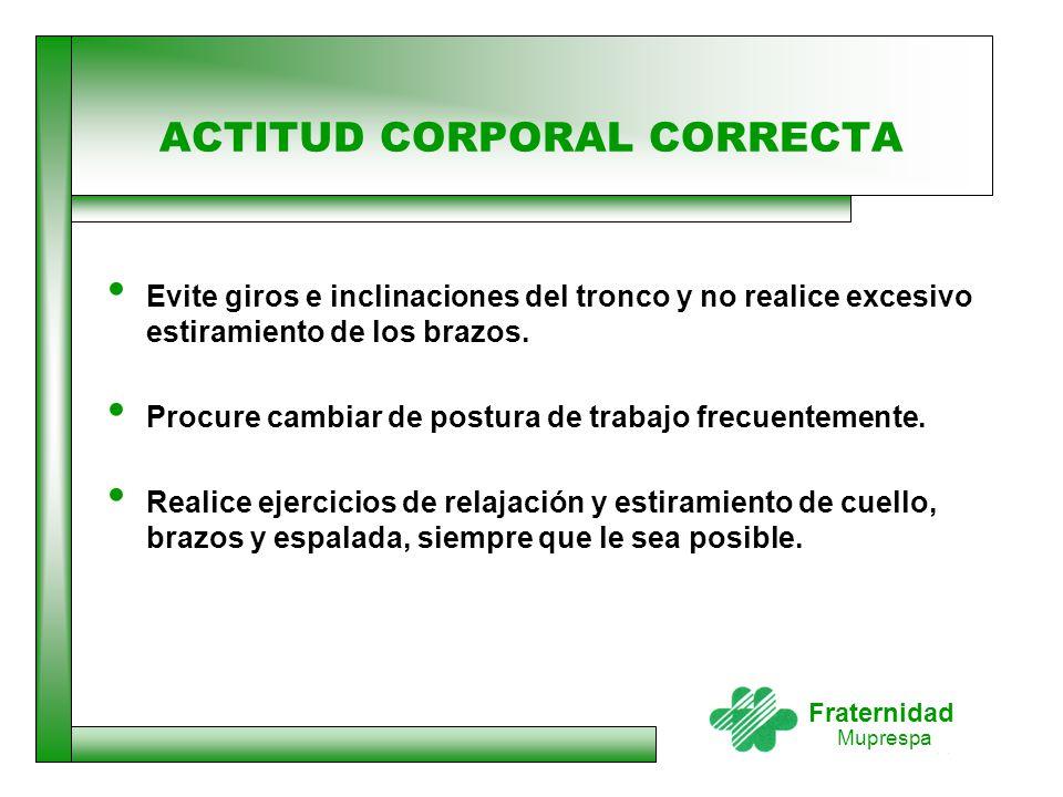 ACTITUD CORPORAL CORRECTA
