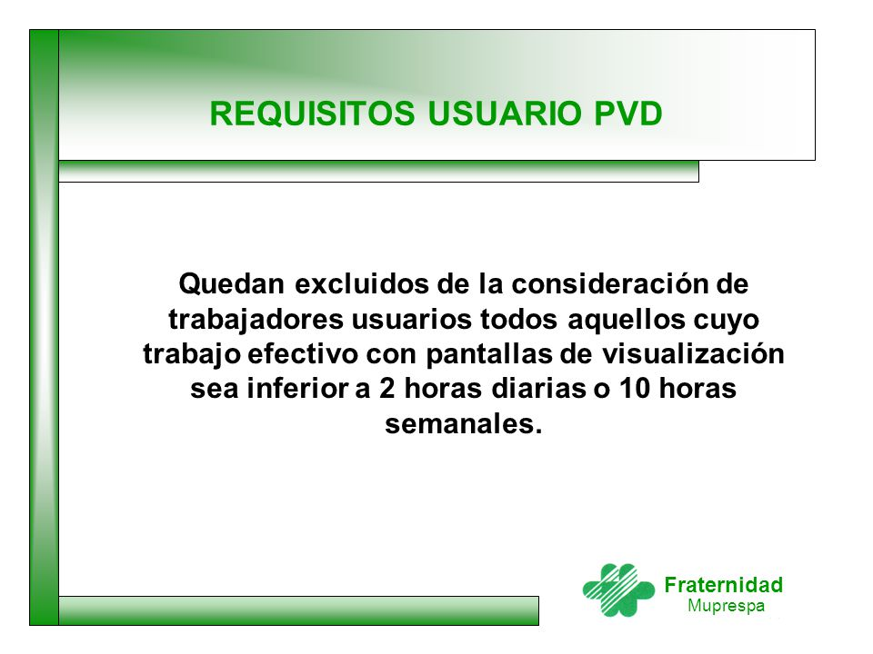 REQUISITOS USUARIO PVD