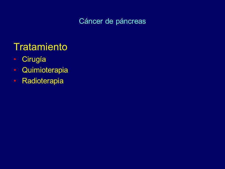Cáncer de páncreas Tratamiento Cirugía Quimioterapia Radioterapia