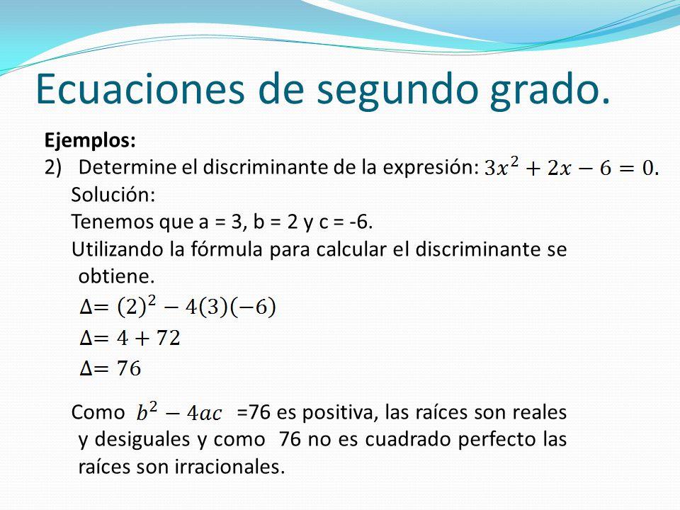 Ecuaciones de segundo grado.