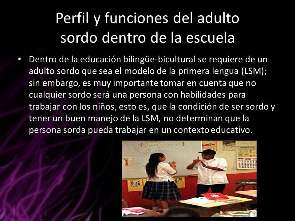 Perfil y funciones del adulto sordo dentro de la escuela