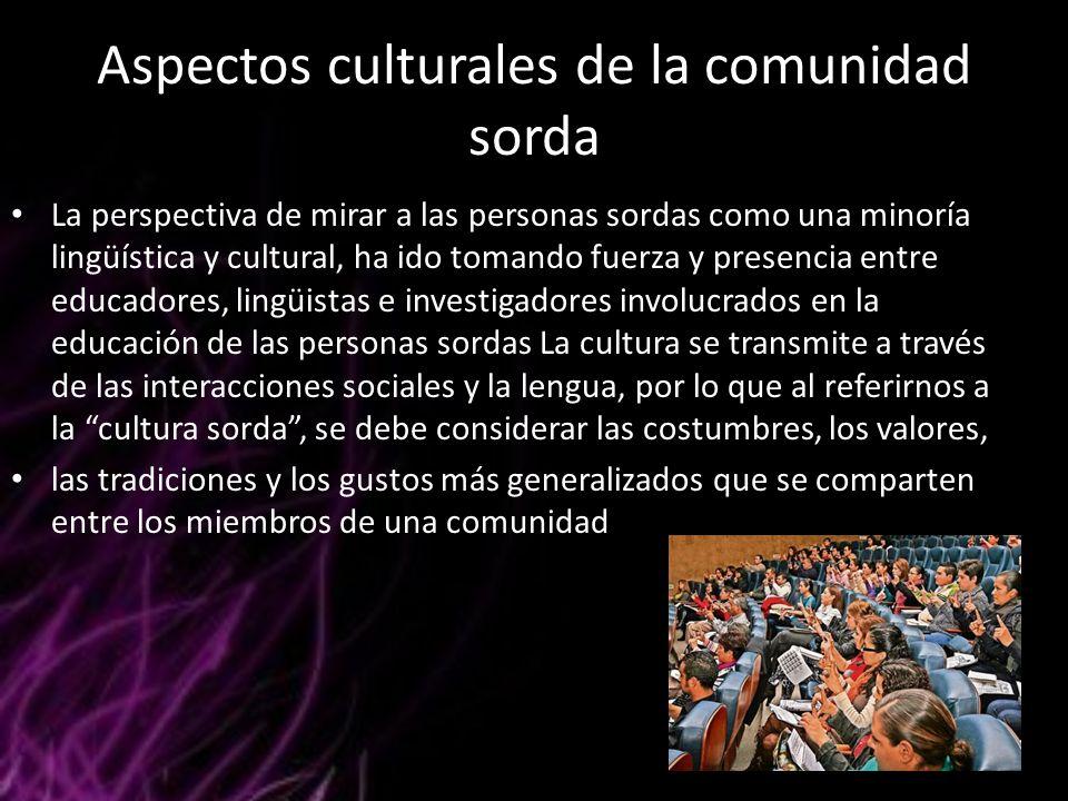 Aspectos culturales de la comunidad sorda