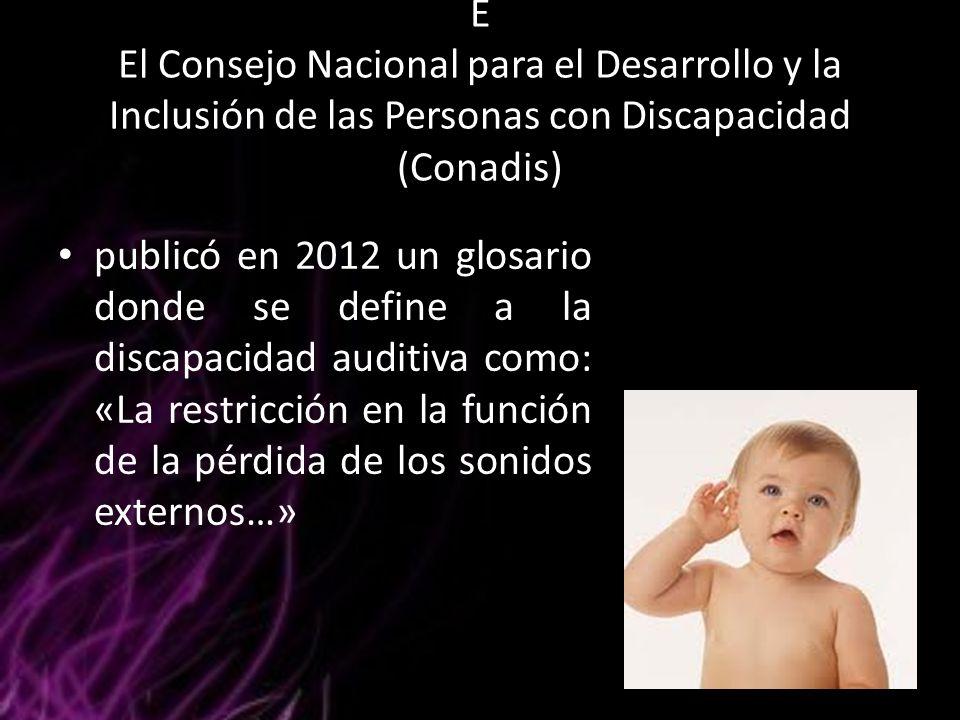 E El Consejo Nacional para el Desarrollo y la Inclusión de las Personas con Discapacidad (Conadis)