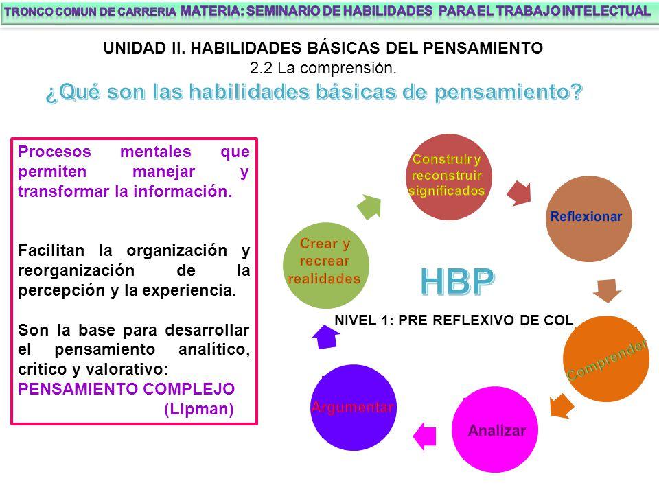 HBP ¿Qué son las habilidades básicas de pensamiento