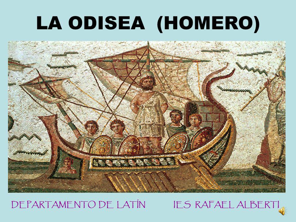 LA ODISEA (HOMERO) DEPARTAMENTO DE LATÍN IES RAFAEL ALBERTI
