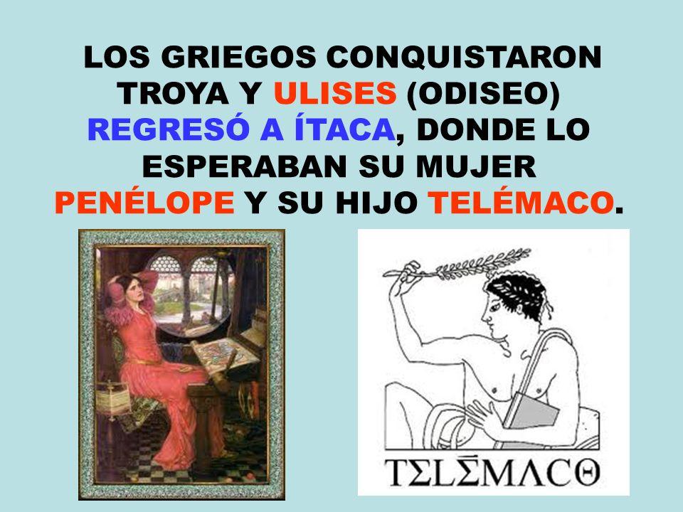 LOS GRIEGOS CONQUISTARON
