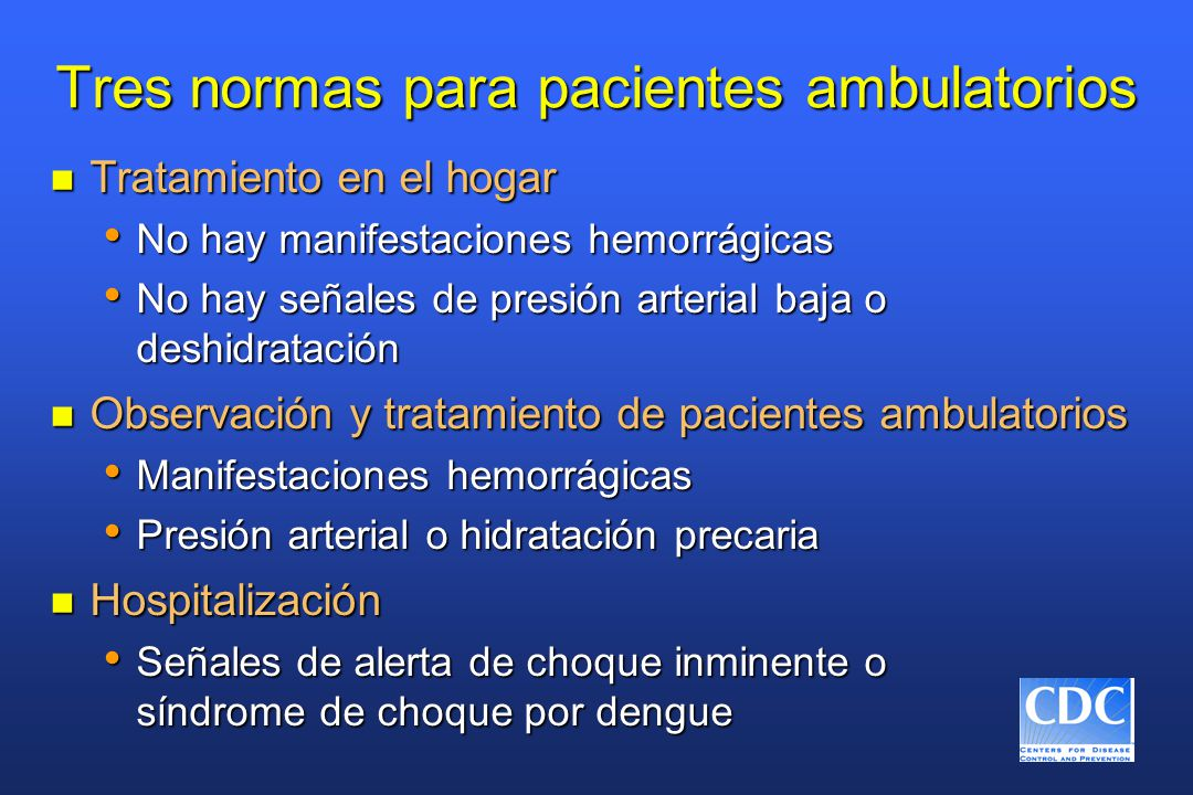 Tres normas para pacientes ambulatorios