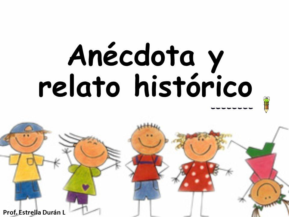 Anécdota y relato histórico