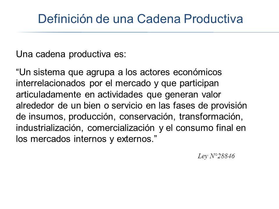 Definición de una Cadena Productiva