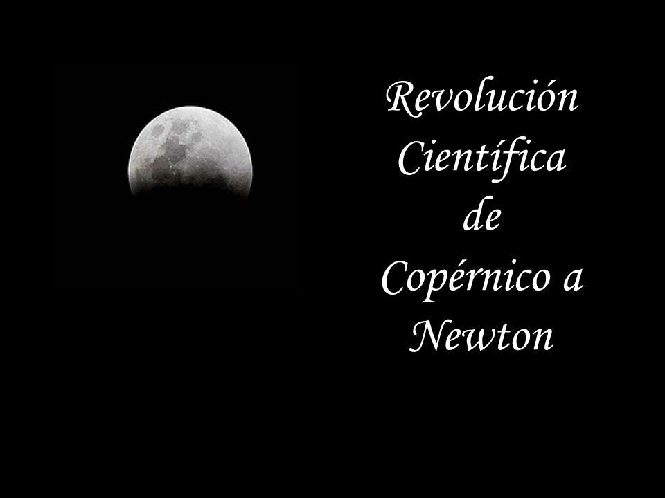 Revolución Científica de Copérnico a Newton