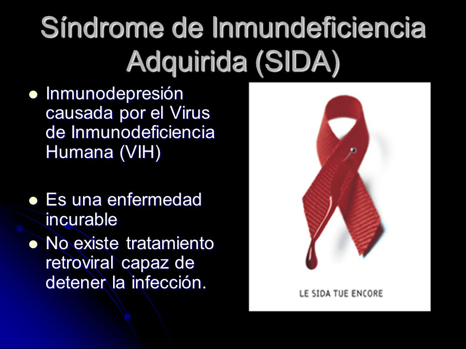 Síndrome de Inmundeficiencia Adquirida (SIDA)