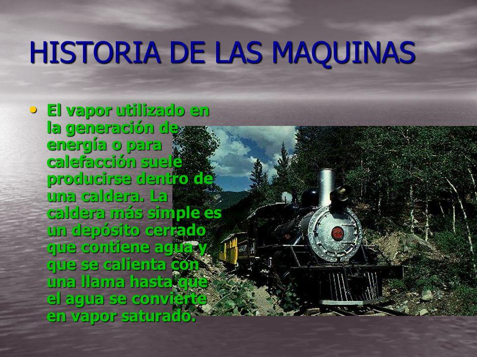 HISTORIA DE LAS MAQUINAS