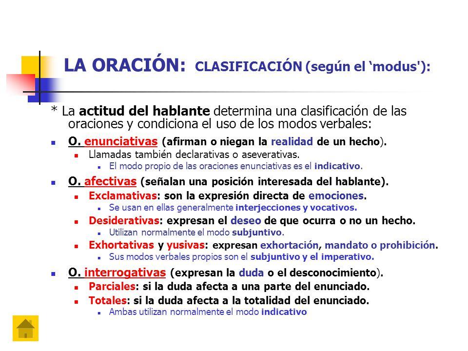 LA ORACIÓN: CLASIFICACIÓN (según el 'modus ):