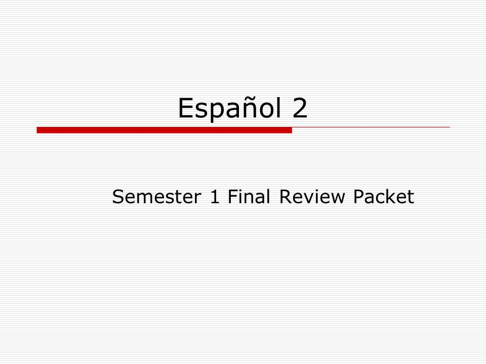Semester 1 Final Review Packet