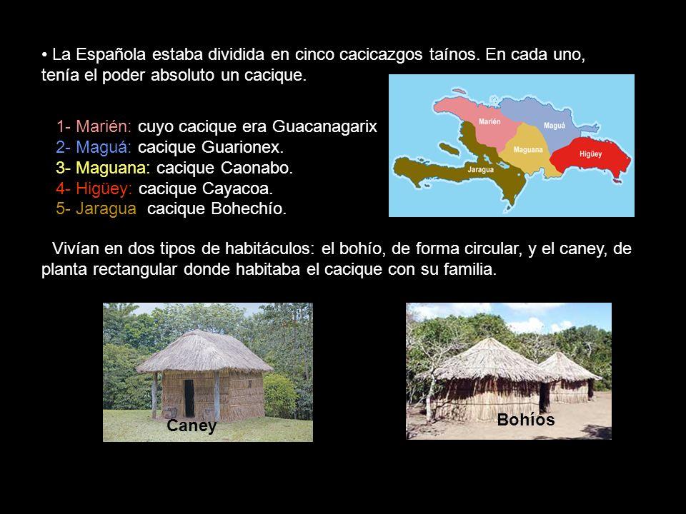 La Española estaba dividida en cinco cacicazgos taínos