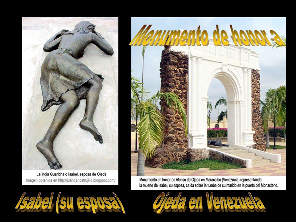 Monumento de honor a Isabel (su esposa) Ojeda en Venezuela
