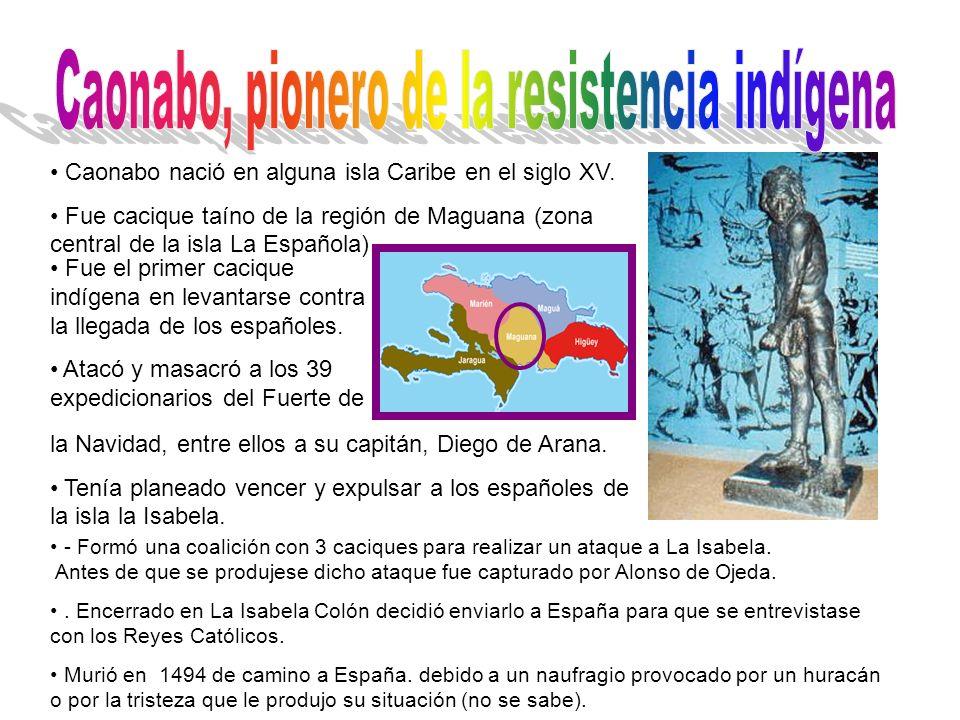 Caonabo, pionero de la resistencia indígena