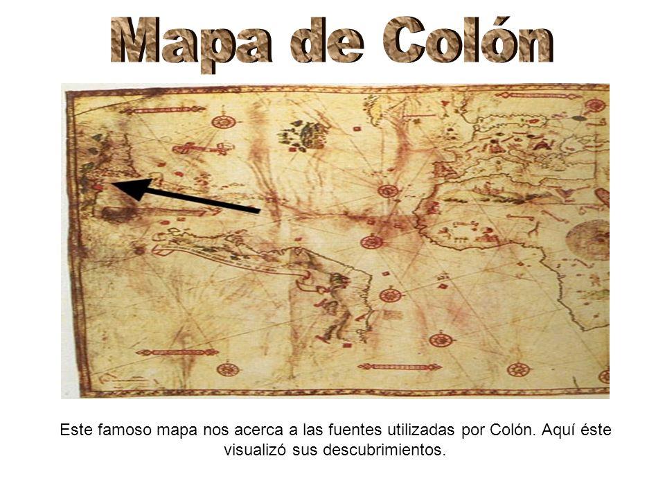 Mapa de Colón Este famoso mapa nos acerca a las fuentes utilizadas por Colón.