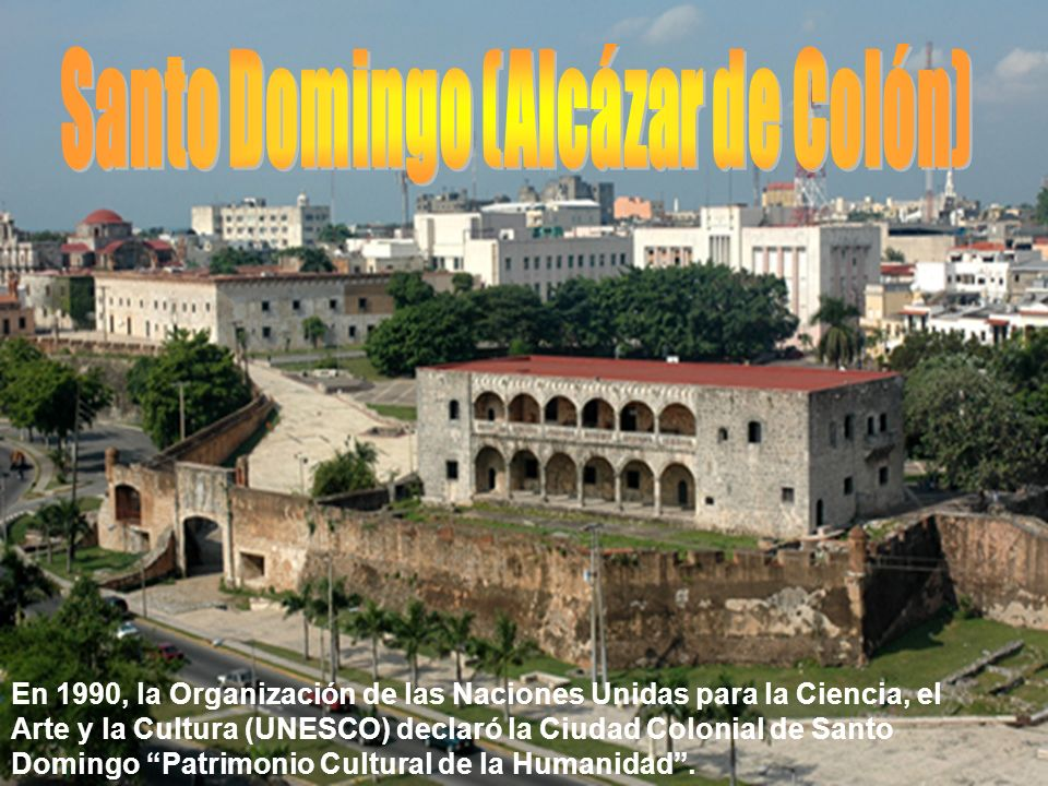 Santo Domingo (Alcázar de Colón)