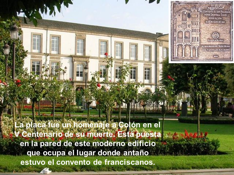 La placa fue un homenaje a Colón en el V Centenario de su muerte