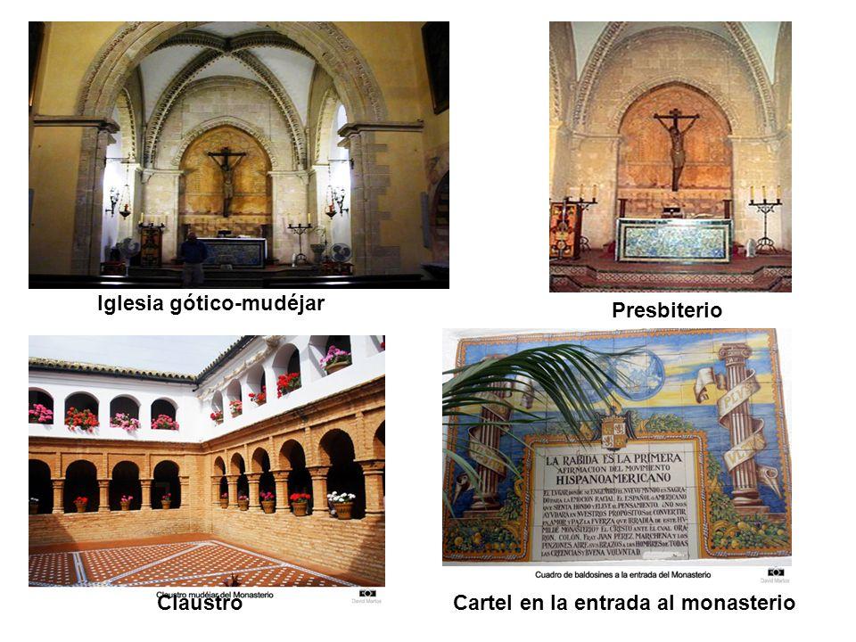 Iglesia gótico-mudéjar Cartel en la entrada al monasterio