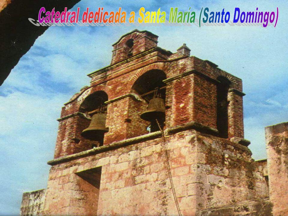 Catedral dedicada a Santa María (Santo Domingo)