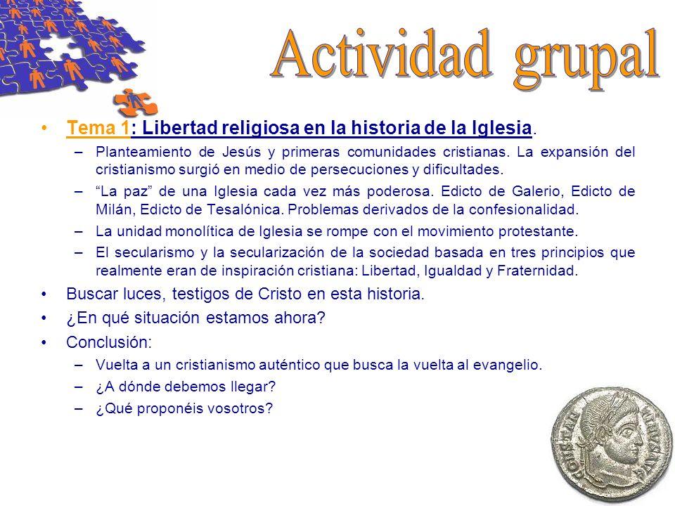 Actividad grupal Tema 1: Libertad religiosa en la historia de la Iglesia.
