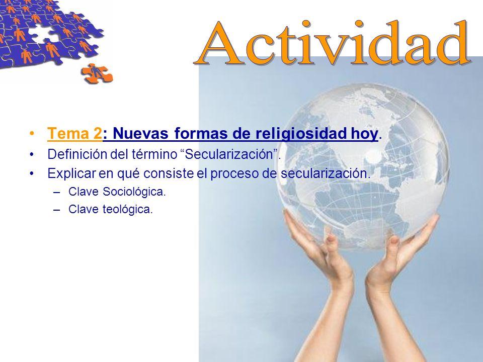 Actividad Tema 2: Nuevas formas de religiosidad hoy.