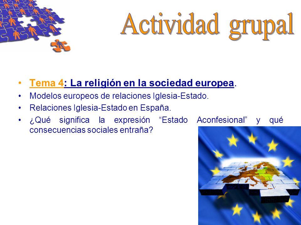 Actividad grupal Tema 4: La religión en la sociedad europea.