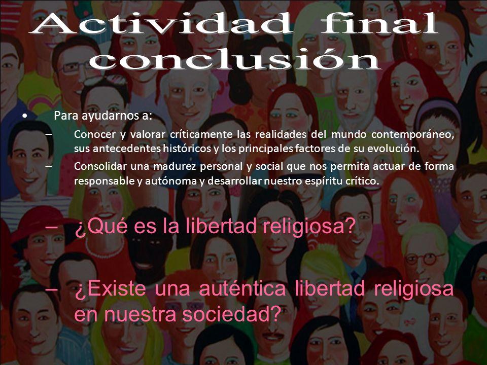 Actividad final conclusión ¿Qué es la libertad religiosa