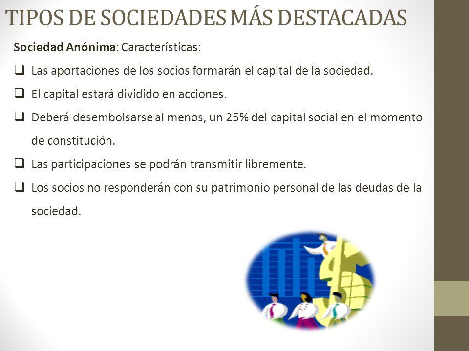 Tipos de sociedades más destacadas
