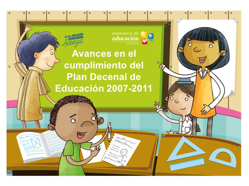 Avances en el cumplimiento del Plan Decenal de Educación 2007-2011
