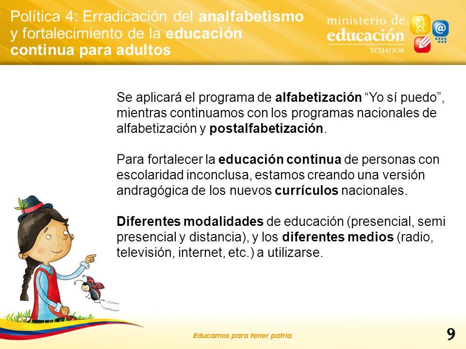 Política 4: Erradicación del analfabetismo