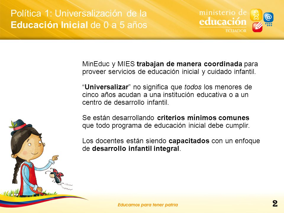 Política 1: Universalización de la Educación Inicial de 0 a 5 años