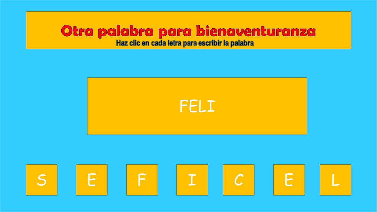 Haz clic en cada letra para escribir la palabra