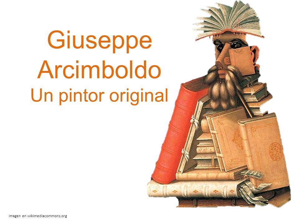 Giuseppe Arcimboldo Un pintor original Imagen en wikimediacommons.org