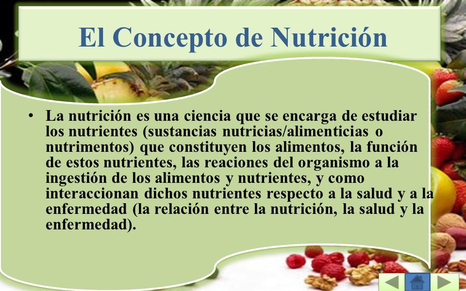 El Concepto de Nutrición