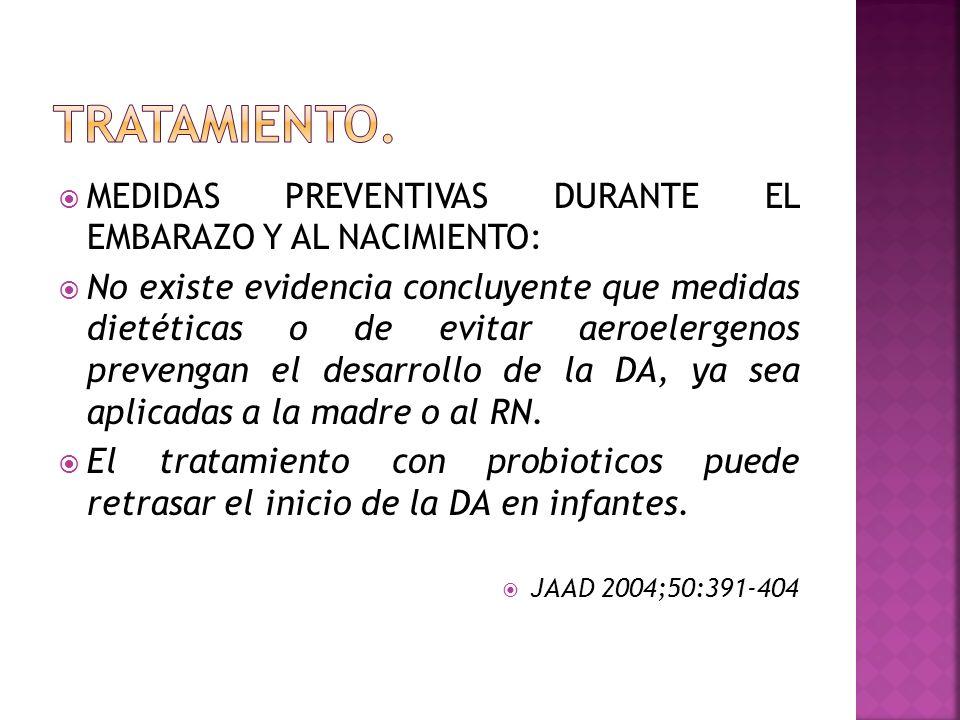 TRATAMIENTO. MEDIDAS PREVENTIVAS DURANTE EL EMBARAZO Y AL NACIMIENTO: