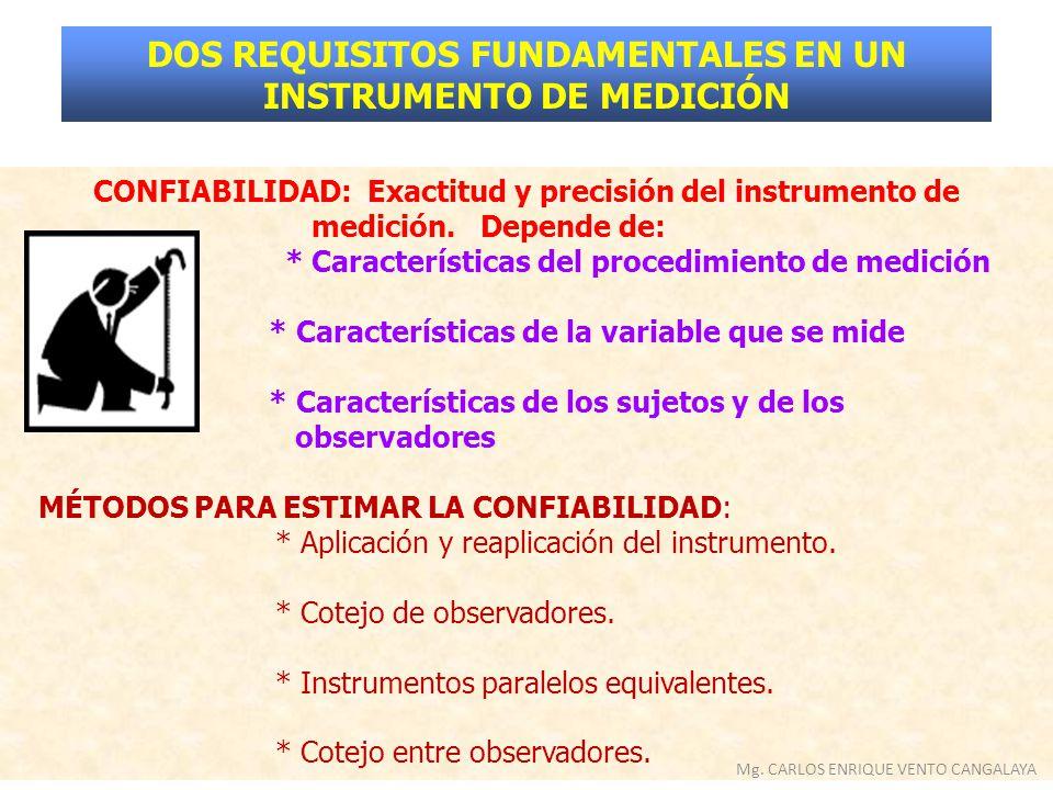 DOS REQUISITOS FUNDAMENTALES EN UN INSTRUMENTO DE MEDICIÓN