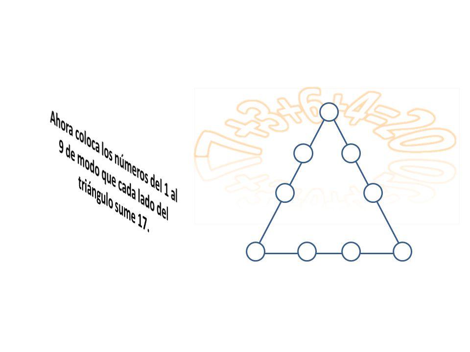 7+3+6+4=20 Ahora coloca los números del 1 al 9 de modo que cada lado del triángulo sume 17.