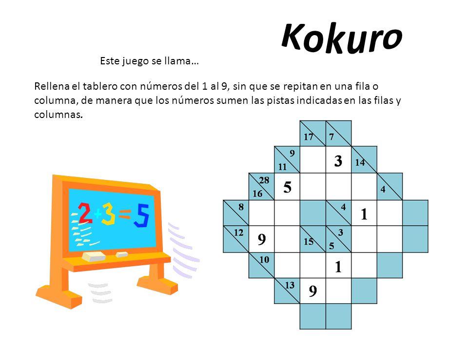 Kokuro Este juego se llama…