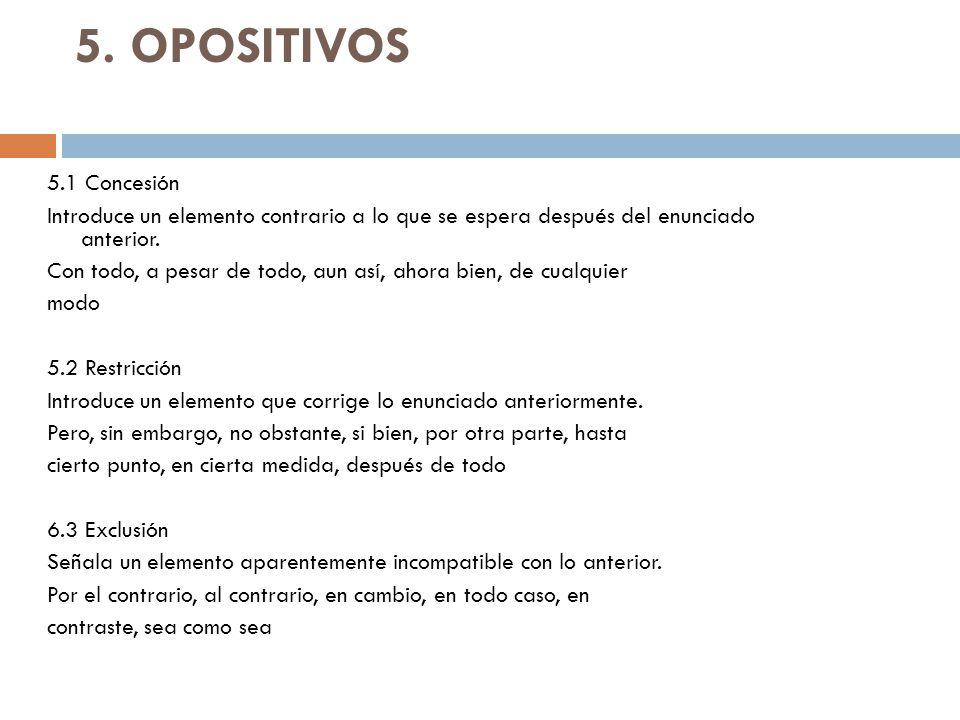 5. OPOSITIVOS