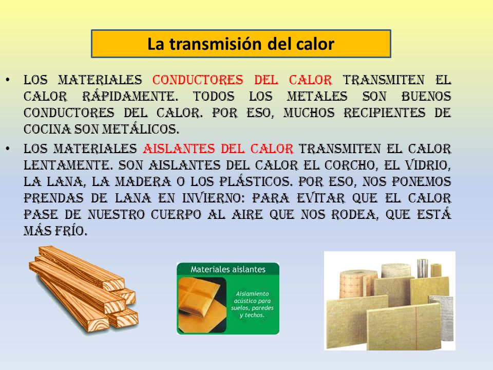 La energ a ppt video online descargar for Materiales aislantes de frio