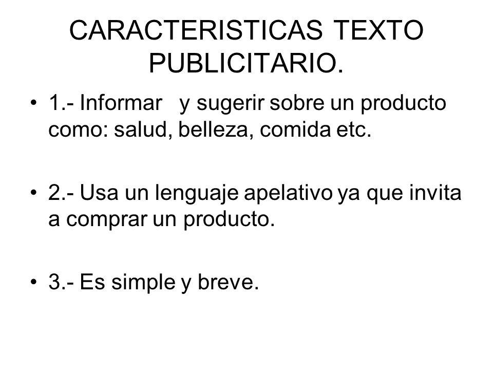 CARACTERISTICAS TEXTO PUBLICITARIO.